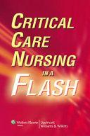 Critical Care Nursing in a Flash