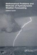 Mathematical Problems and Methods of Hydrodynamic Weather Forecasting [Pdf/ePub] eBook