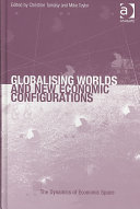 Globalising Worlds and New Economic Configurations