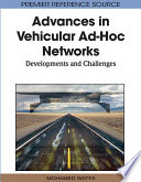 Advances in Vehicular Ad Hoc Networks  Developments and Challenges Book