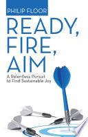 Ready  Fire  Aim Book