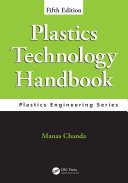 Plastics Technology Handbook  Fifth Edition