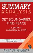 Summary & Analysis of Set Boundaries, Find Peace Pdf/ePub eBook