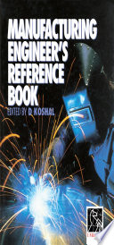 Manufacturing Engineer s Reference Book