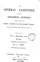 The general gazetteer: or, Compendious geographical dictionary. revised by A.G. Findlay