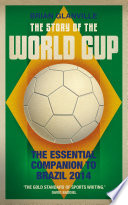 The Story of the World Cup: 2014