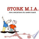 Stork M.I.A.