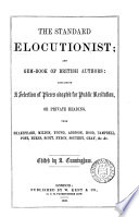 The Standard elocutionist; and gem-book of British authors, ed. by A. Cunningham