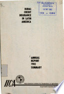 Rural credit insurance in Latin America. Annual Report 1982. Summary. Third Annual Report -Summary- Agricultural credit insurance in Latin America