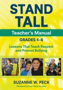 STAND TALL Teacher s Manual  Grades 4   6