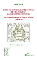 Pdf Rites de contrôle et pratiques de négociation dans l'empire espagnol Telecharger