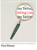 Telling Lies  Clues to Deceit in the Marketplace  Politics  and Marriage  Revised Edition  Book
