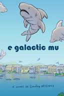 E Galactic Mu