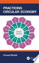 Practicing Circular Economy
