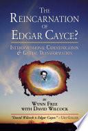 The Reincarnation of Edgar Cayce