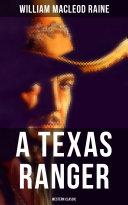 A Texas Ranger (Western Classic) Pdf/ePub eBook