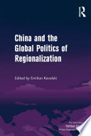 China and the Global Politics of Regionalization