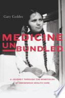 Medicine Unbundled Book