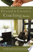 How To Open Operate A Financially Successful Personal And Executive Coaching Business