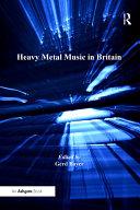 Heavy Metal Music in Britain Pdf/ePub eBook