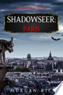 Shadowseer  Paris  Shadowseer  Book Two