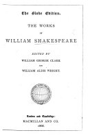 The Globe Edition  The Works of William Shakespeare  Edited by W  G  Clark and W  Aldis Wright