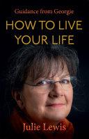 How to Live Your Life [Pdf/ePub] eBook