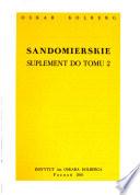 Dzieła wszystkie: Sandomierskie, Suplement do tomu 2