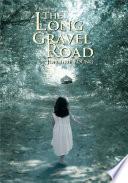 The Long Gravel Road