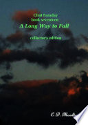 Clint Faraday Mysteries Book 17 A Long Way To Fall Collector S Edition Book