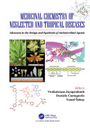 Medicinal Chemistry of Neglected and Tropical Diseases