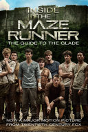 Inside the Maze Runner: The Guide to the Glade Pdf/ePub eBook