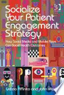 Socialize Your Patient Engagement Strategy