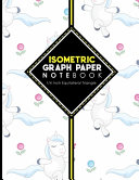 Isometric Graph Paper Notebook: 1/4 Inch Equilateral Triangle