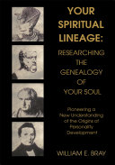 Your Spiritual Lineage  Researching the Genealogy of Your Soul