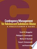 Contingency Management for Adolescent Substance Abuse