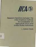 Research Relations Between the Inter-american Institute for Cooperation on Agriculture (iica) and United States Institutions L. Harlan Davis
