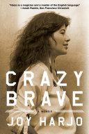 Crazy Brave: A Memoir Pdf/ePub eBook