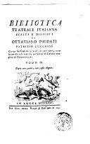 Biblioteca teatrale italiana scelta e disposta da Ottaviano Diodati patrizio lucchese con un suo capitolo in verso per ogni tomo, correlativo alle cose teatrali, per servire di trattato completo di drammaturgia. Tomo 1 \-12!