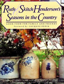 Ruth and Skitch Henderson's Seasons in the Country