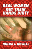 Real Women Get Their Hands Dirty