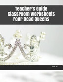 Teacher s Guide Classroom Worksheets Four Dead Queens