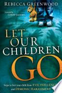 Let Our Children Go