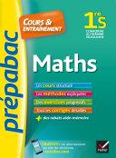 Maths 1re S - Prépabac Cours & entraînement