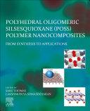 Polyhedral Oligomeric Silsesquioxane Poss Polymer Nanocomposites Book PDF
