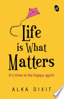 Life is What Matters