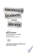 Sociology, Students, and Society