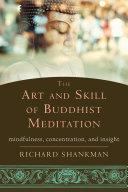 The Art and Skill of Buddhist Meditation