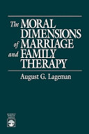 The Moral Dimensions Of Marriage And Family Therapy PDF