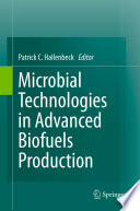 Microbial Technologies in Advanced Biofuels Production Book